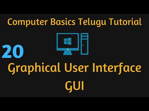 Graphical User Interface,Telugu Computer Basic Video 20