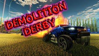 Rocket League- Demolition Derby