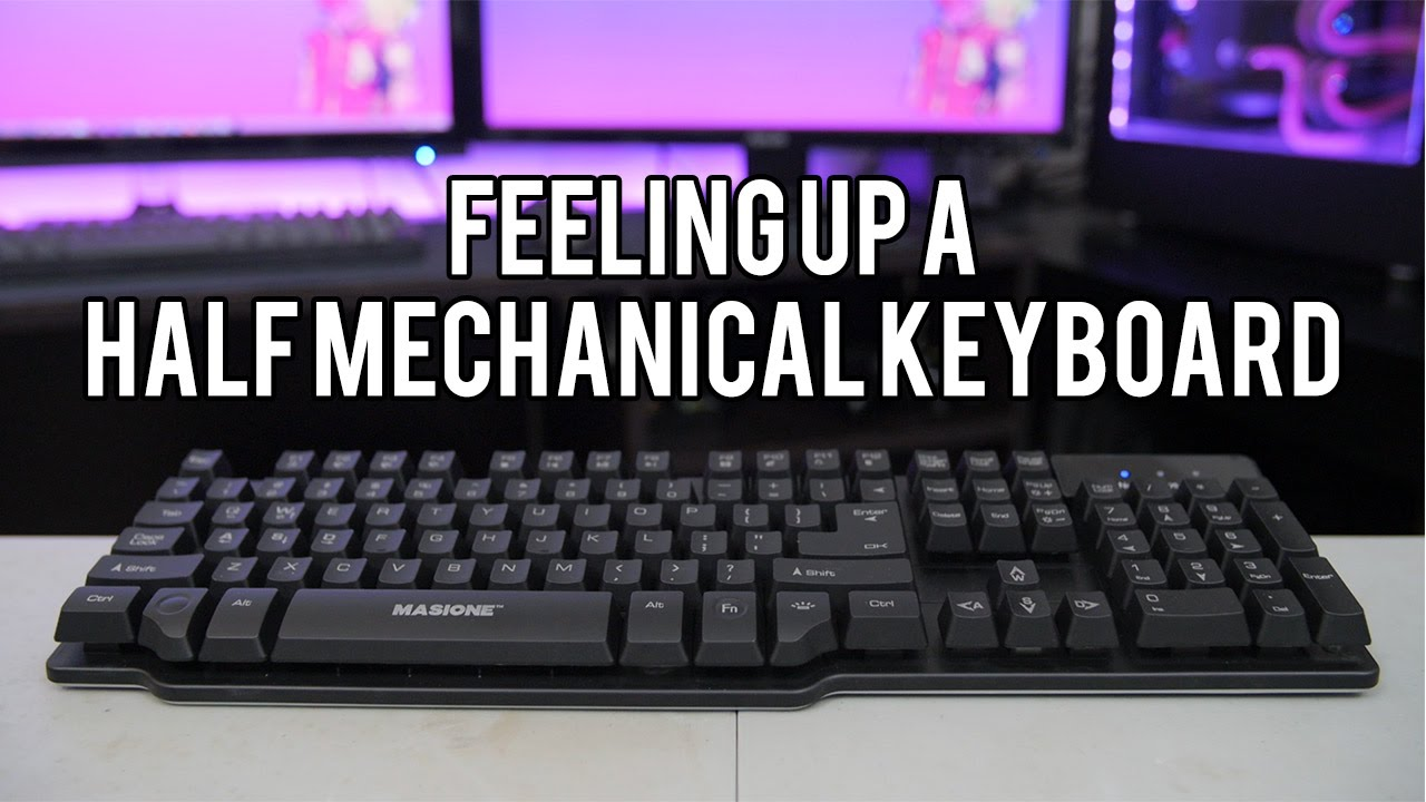 791d97a4d8d Half Mechanical Keyboards! Are They Worth It? - YouTube