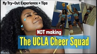 STORY TIME: NOT MAKING THE UCLA CHEER SQUAD (My try-out experience and tips)