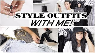 CHIT-CHAT STYLE WITH ME! | How to Style Outfits!
