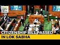 Bill To Give Citizenship To Non Muslim Immigrants Passed By Lok Sabha mp3