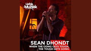 Download Lagu When The Going Gets Tough, The Tough Gets Going (Uit Liefde Voor Muziek) mp3