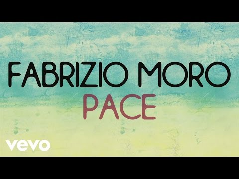 Fabrizio Moro - Pace (Lyric video)