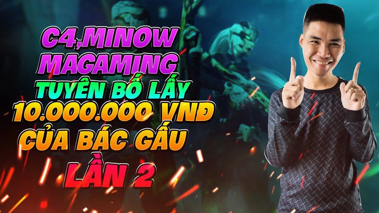C4 Tuyên Bố Vua Cổng Trời , Minow Bắn Rank là Dễ Ai là Triệu Phú C4 Ma Gaming Minow Lần 2 !