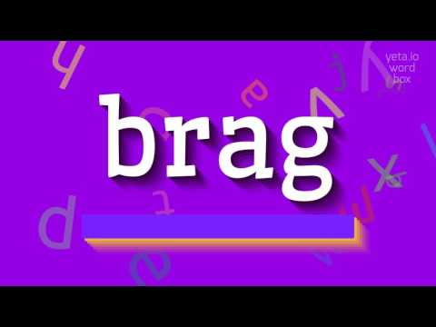 "How to say ""brag""! (High Quality Voices)"