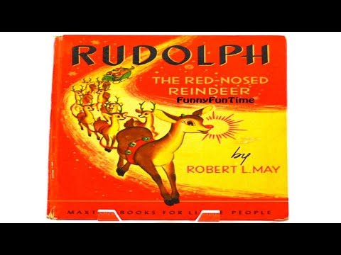 RUDOLPH THE RED NOSED REINDEER by Robert L. May - Christmas Books for Kids
