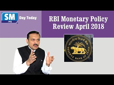 Day Today # 16 - RBI Monetary Policy Review April 2018