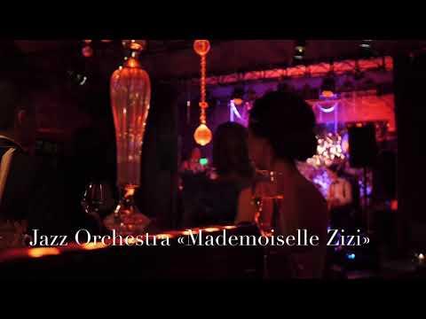 Jazz Orchestra «Mademoiselle Zizi» - презентация.