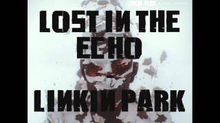 LOST IN THE ECHO LINKIN PARK Mp3