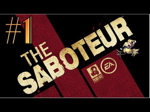 Let's Play The Saboteur Gameplay/Walkthrough [PC] [1080p] Part 1: The BOOBginning