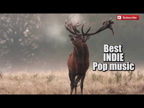2017 The Best Indie music - Indie Pop - Alternative Rock - Indie Rock Songs