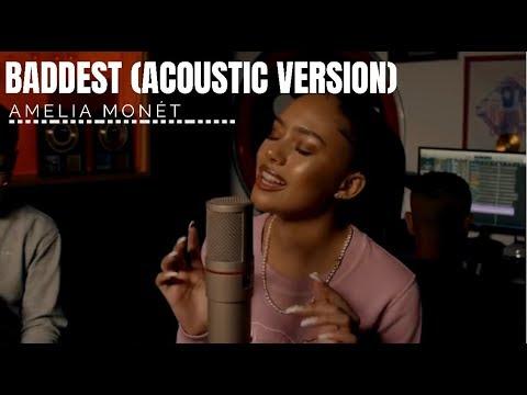 Amelia Monét - Baddest (Acoustic Version)
