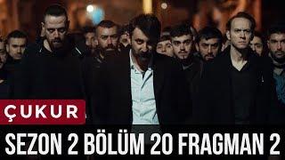 Çukur 2.Sezon 20.Bölüm 2.Fragman