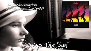 Always The Sun - The Stranglers (1986) FLAC Audio HD 1080p Video