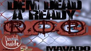 Mavado - RIP [Dem Dead A Ready] (Popcaan Diss) - September 2016