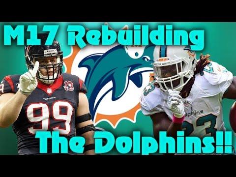 Madden 17 Franchise Rebuilding The Miami Dolphins! My Weirdest Rebuild!!