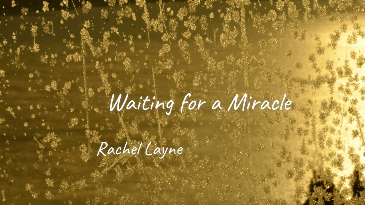 Rachel Layne - Waiting for a Miracle