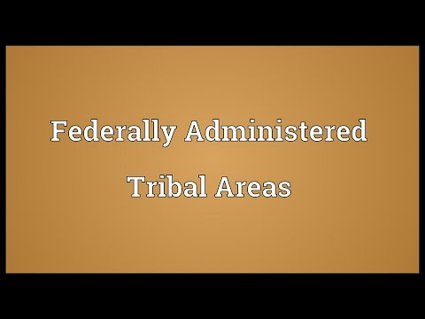 Federally Administered Tribal Areas Meaning