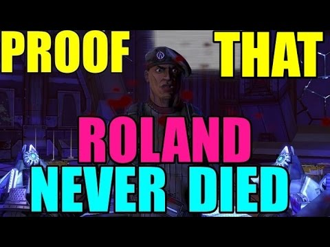 PROOF THAT ROLAND NEVER DIED IN BORDERLANDS 2 @reverendanthony