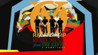 "RAMB CAMP ""REBEL MUSIC feat. THE LEFTY (K-BOMB, JUBE)"""