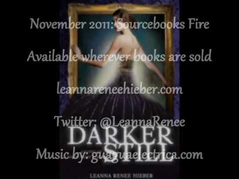 Official Book Trailer for DARKER STILL: A Novel of Magic Most Foul by Leanna Renee Hieber