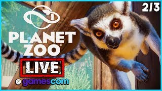 PLANET ZOO - LIVE! Streaming From Gamescom   Planet Zoo Exclusive Gameplay Part 2