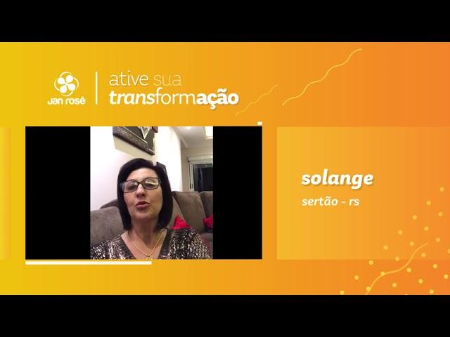 Ative sua Transformação - Solange
