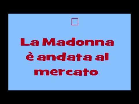 La Madonna è andata al mercato