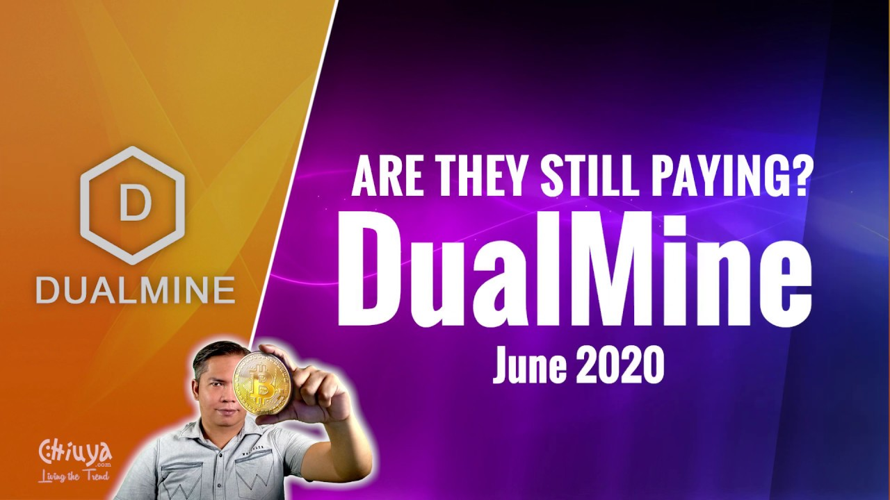 DualMine, Are They Still Paying? Update June2020