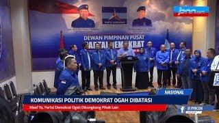VIDEO: Maaf Ya, Partai Demokrat Ogah Dikungkung Pihak Lain