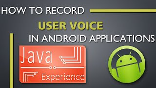 How to record user voice in android app