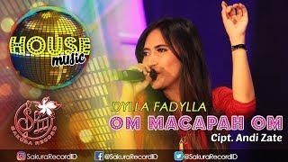 Download lagu Dylla Fadylla Om Macapah Om