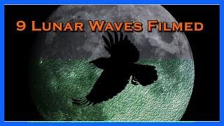 9 Lunar Waves Filmed - Game Change