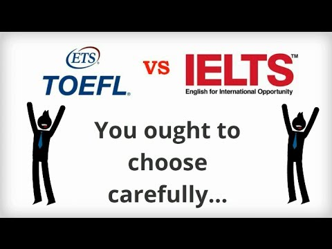 IELTS vs TOEFL - you ought to choose carefully
