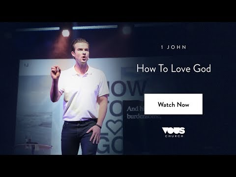 Rich Wilkerson, Jr. — 1 John: How To Love God
