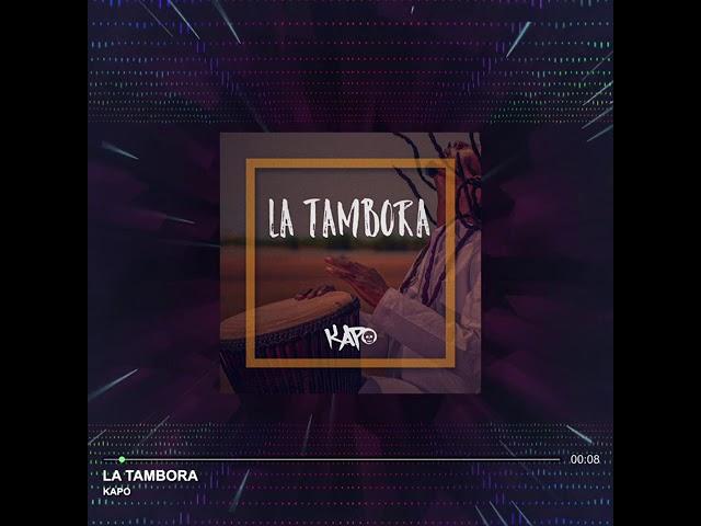 Kapo - La Tambora