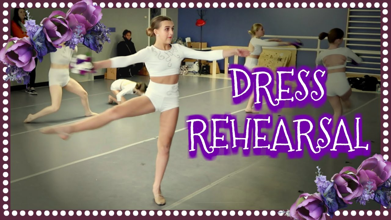 eb4aee15e639f COMPETITION DANCE DRESS REHEARSAL - YouTube