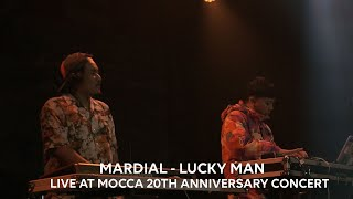MARDIAL - Lucky Man (Live at Mocca 20th Anniversary Concert)