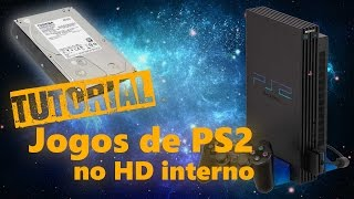 Tutorial - Como instalar e rodar jogos de PS2 no HD Interno (PS2 FAT - Open PS2 Loader)