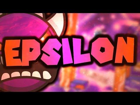 Geometry Dash - Epsilon (Extreme Demon) by Team Proxima | On Stream