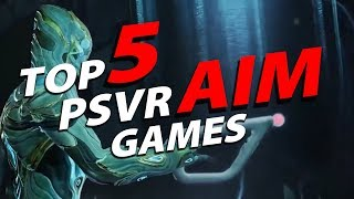Top 5 Playstation Vr Aim Games!