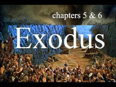 Bible Study Exodus Chapters 5 & 6