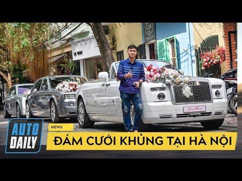 Đám cưới KHỦNG quy tụ 3 Rolls-Royce Phantom, Maybach và Lamborghini tại Hà Nội  AUTODAILY.VN