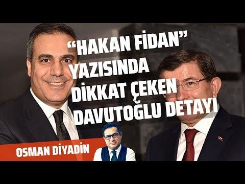 """""""SIR KÜPÜ"""" HAKAN FİDAN GERÇEĞİ VE DAVUTOĞLU!.. (Osman Diyadin - Gazeteoku - Sesli Makale)"""