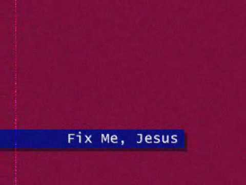 Fix Me, Jesus (Hall Johnson)