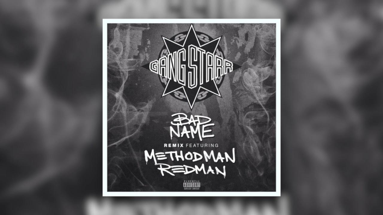 Download Gang Starr - Bad Name (Remix) feat. Method Man & Redman [Audio Track]