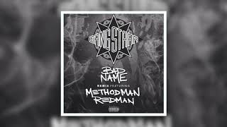 Gang Starr - Bad Name (Remix) feat. Method Man & Redman [Audio Track]