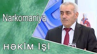 Narkomaniya  -  HƏKİM İŞİ  / 25.10.2017/