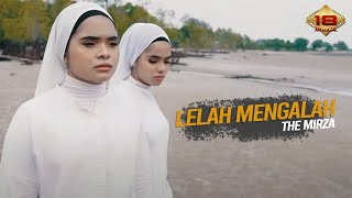 Gambar cover The Mirza - Lelah Mengalah (Official Music Video)